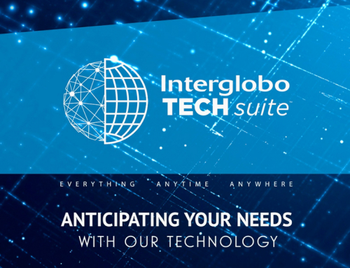 INTERGLOBO PRESENTS ITS NEW TECH SUITE