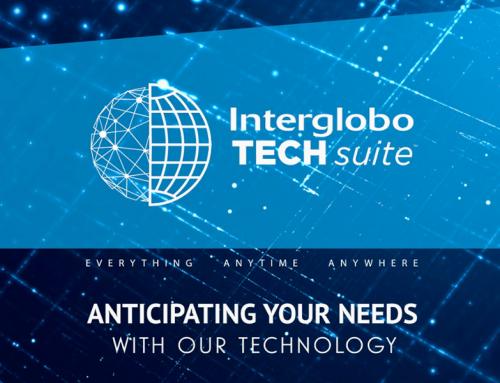 INTERGLOBO PRESENTS ITS NEW TECH SUITE